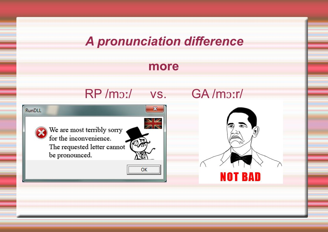 A pronunciation difference