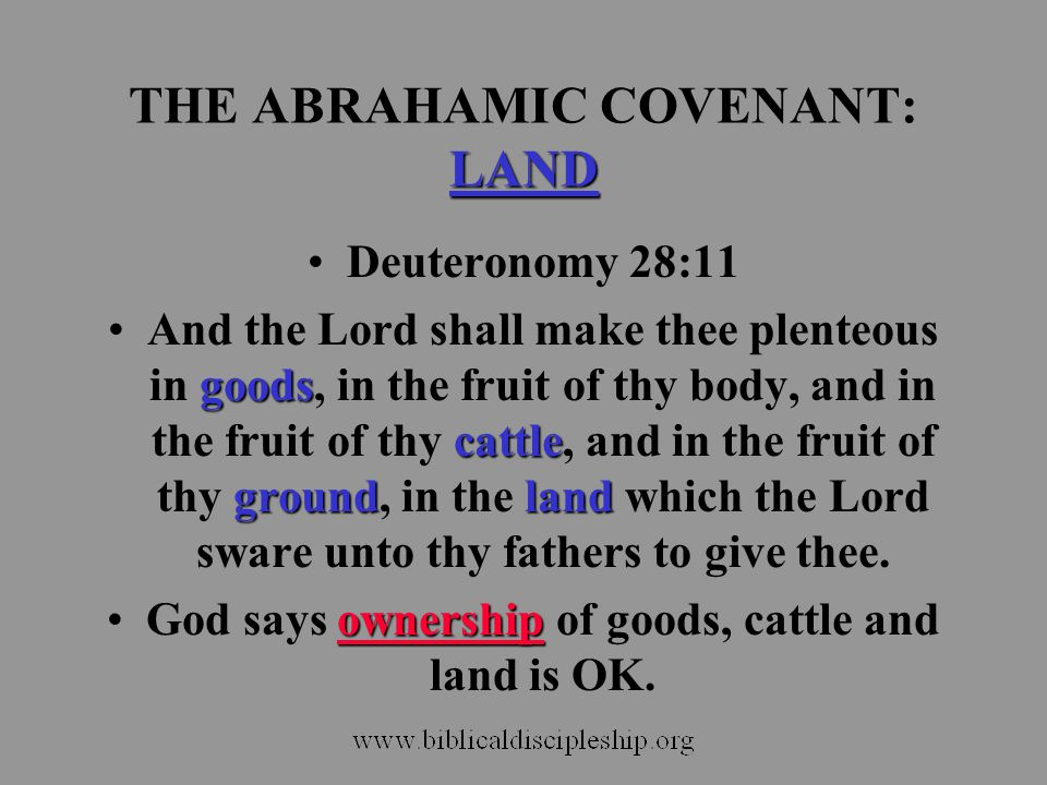 THE ABRAHAMIC COVENANT: LAND