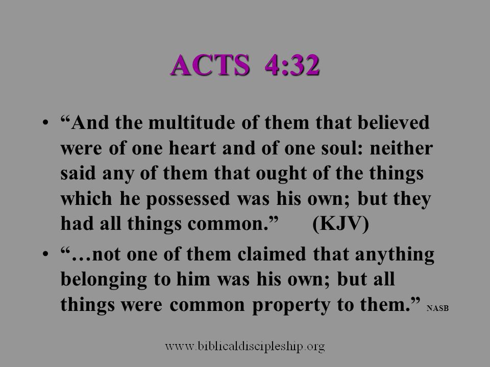 ACTS 4:32