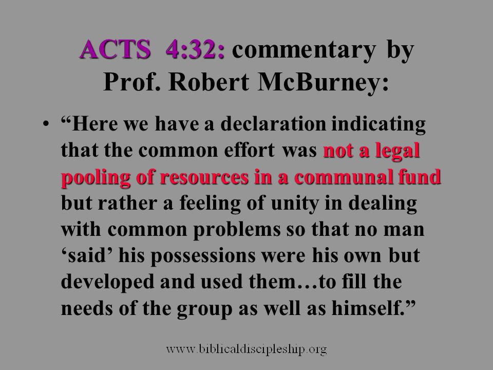 ACTS 4:32: commentary by Prof. Robert McBurney: