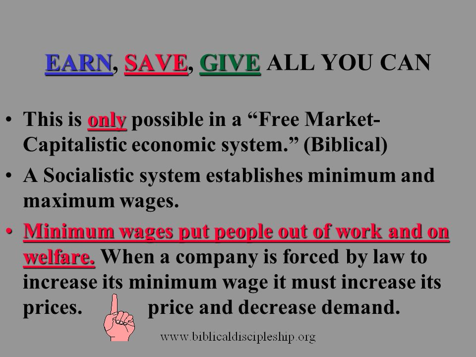 EARN, SAVE, GIVE ALL YOU CAN