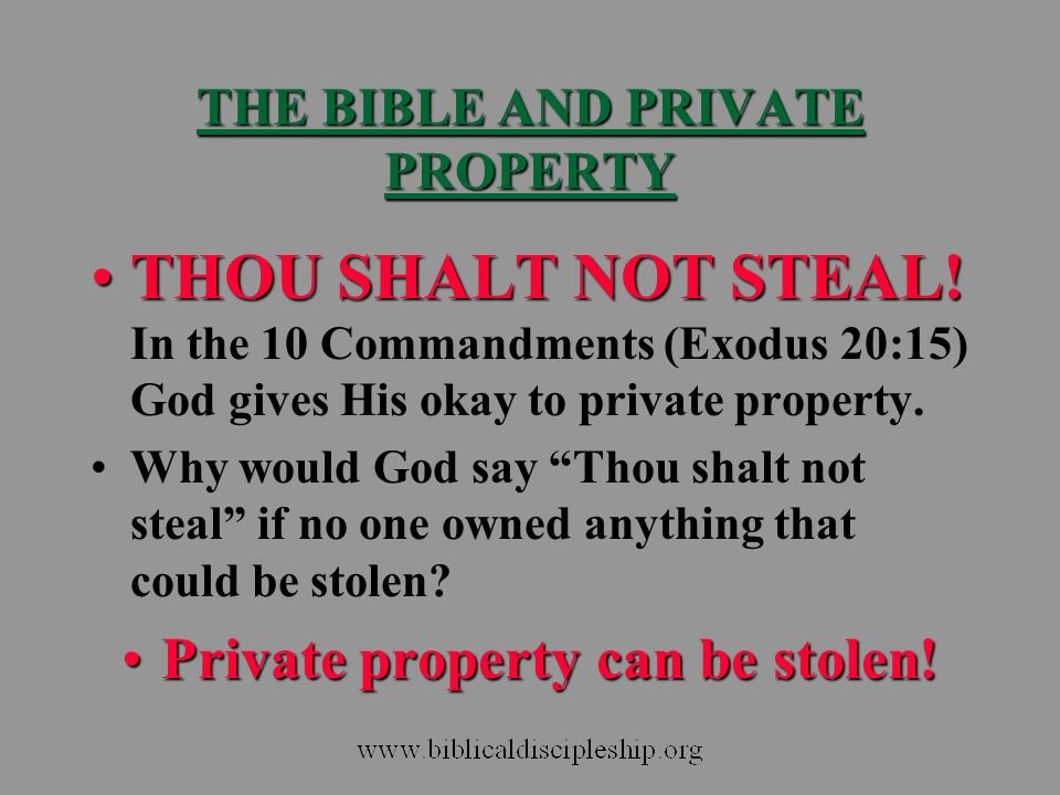 THE BIBLE AND PRIVATE PROPERTY
