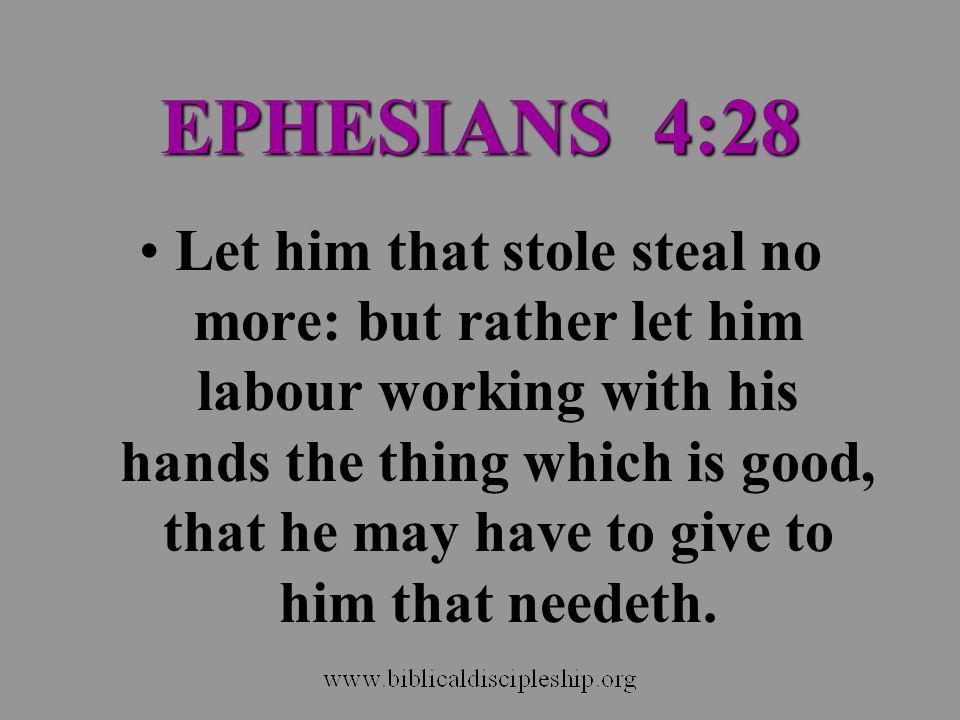 EPHESIANS 4:28