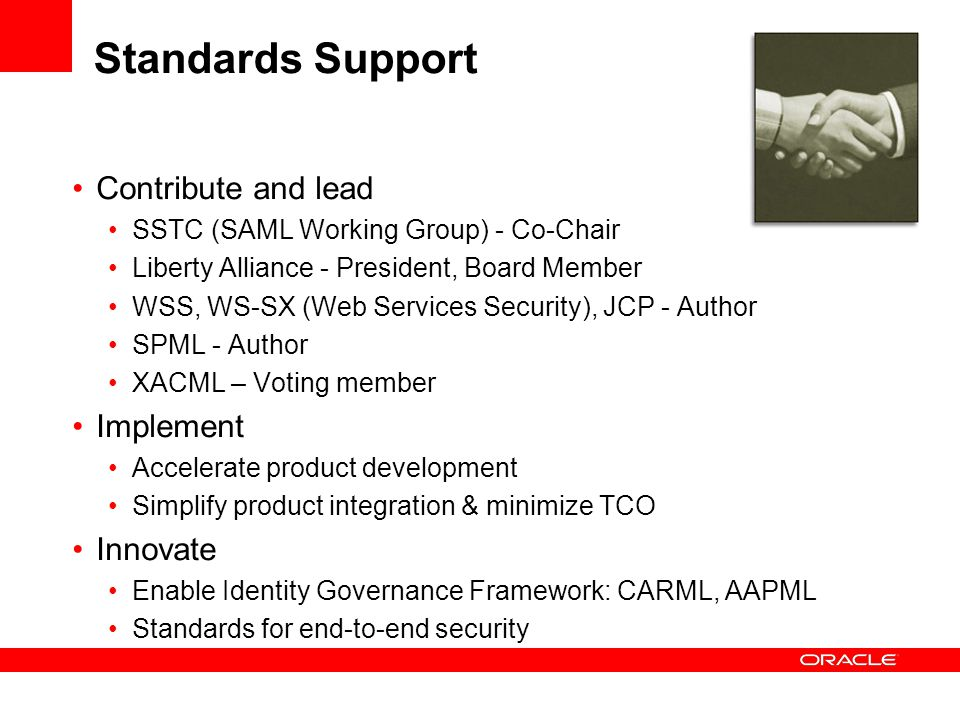 Standards Support Contribute and lead Implement Innovate