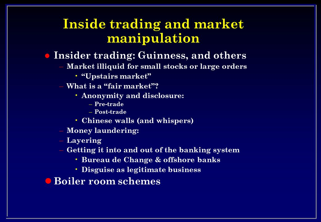 Inside trading and market manipulation