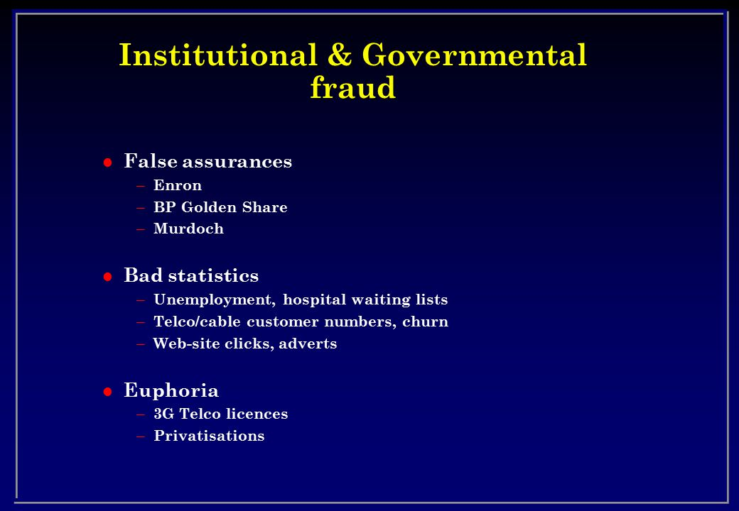 Institutional & Governmental fraud