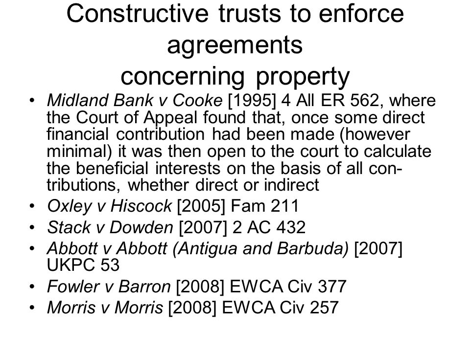 Constructive trusts to enforce agreements concerning property