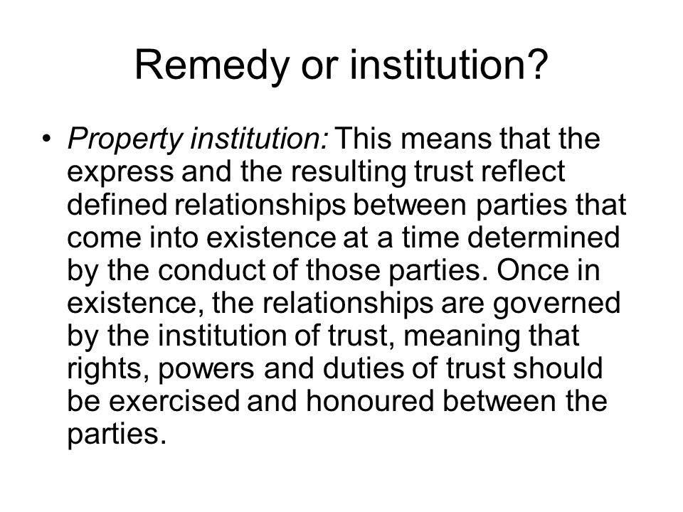 Remedy or institution