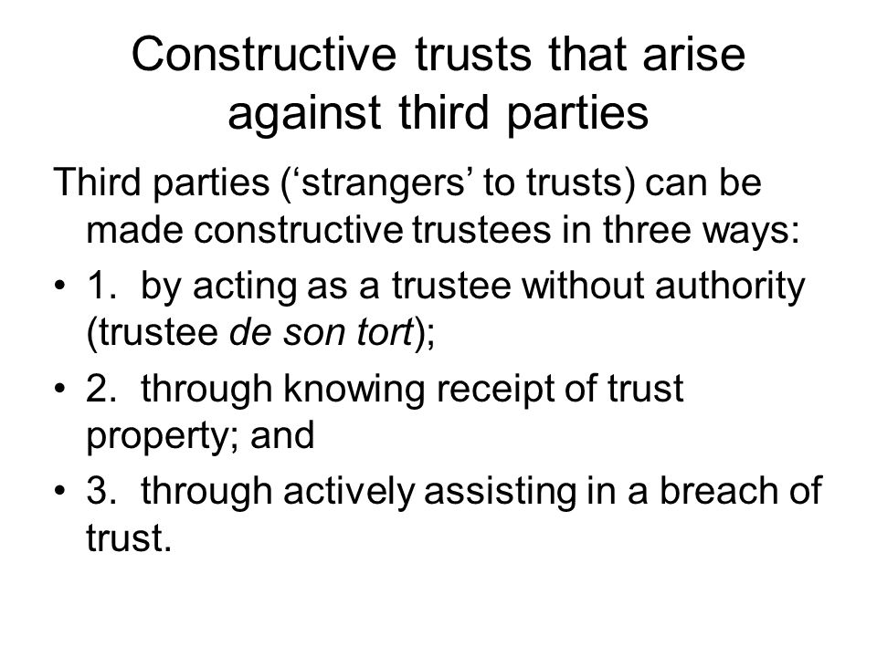 Constructive trusts that arise against third parties
