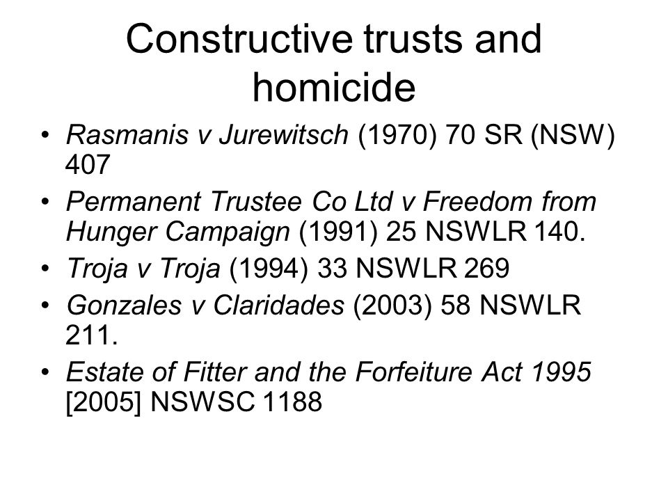 Constructive trusts and homicide