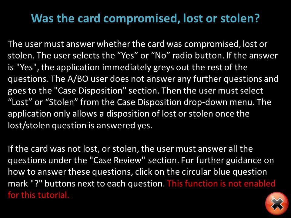 Was the card compromised, lost or stolen