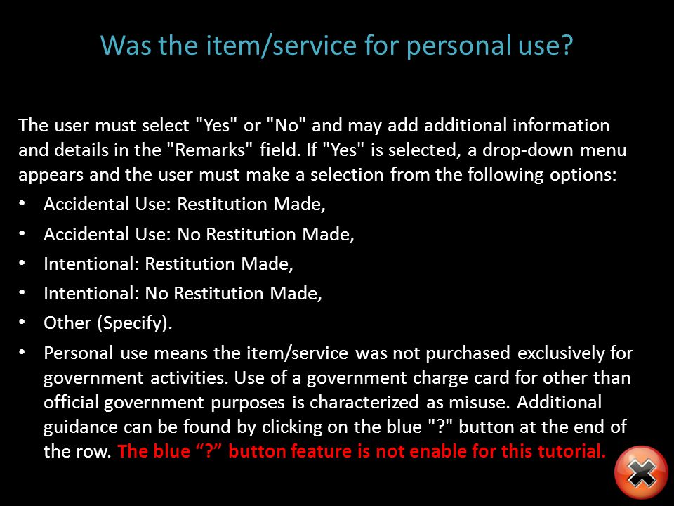 Was the item/service for personal use