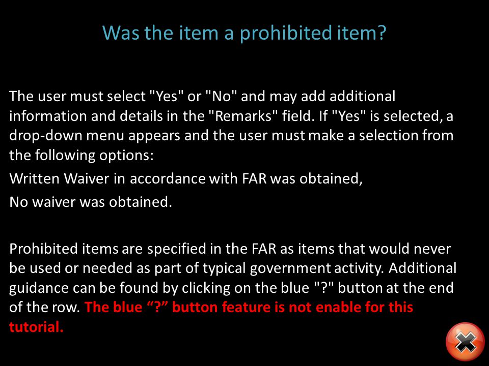 Was the item a prohibited item