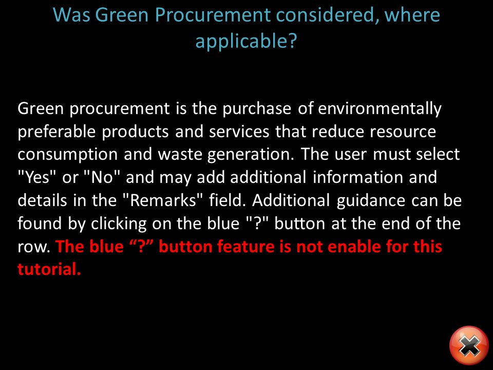 Was Green Procurement considered, where applicable