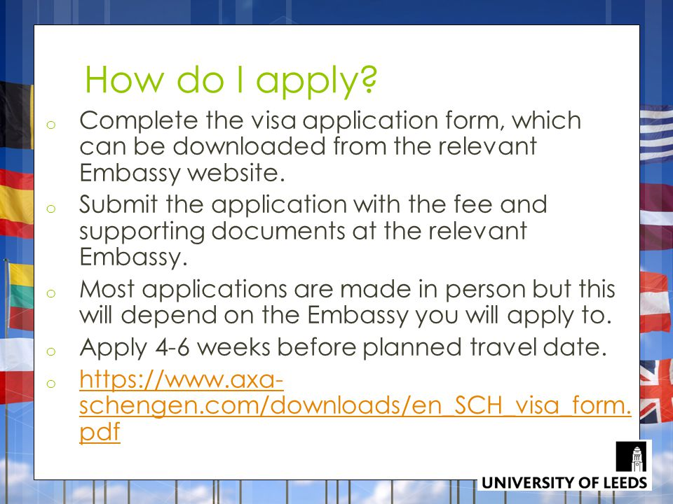 How do I apply Complete the visa application form, which can be downloaded from the relevant Embassy website.
