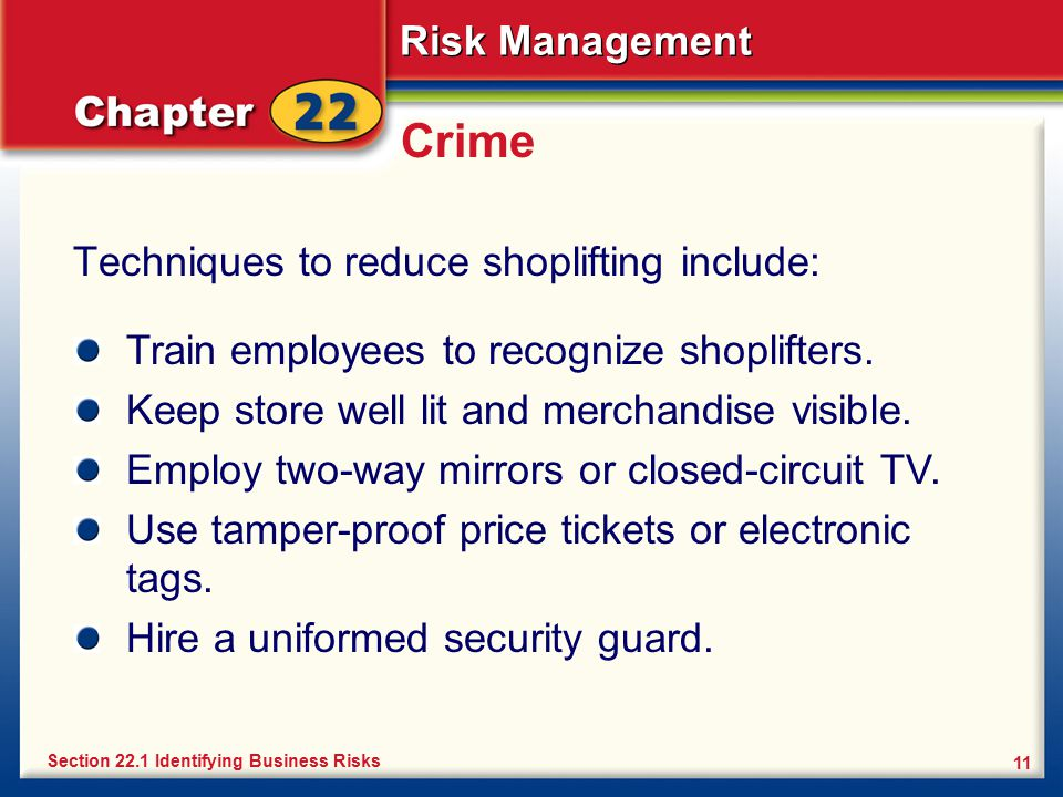 Crime Techniques to reduce shoplifting include:
