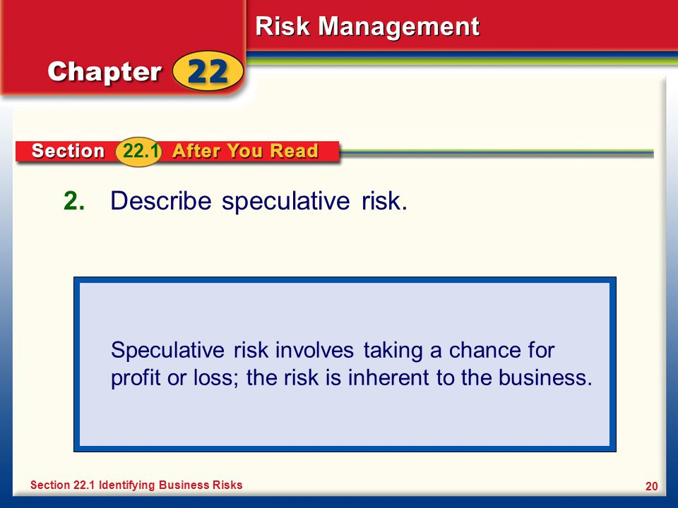 Describe speculative risk.
