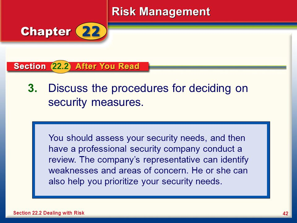 Discuss the procedures for deciding on security measures.