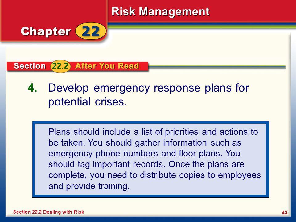 Develop emergency response plans for potential crises.