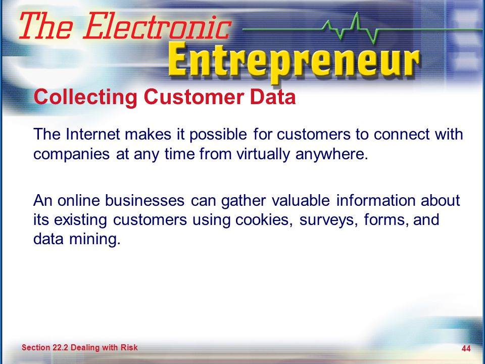 Collecting Customer Data