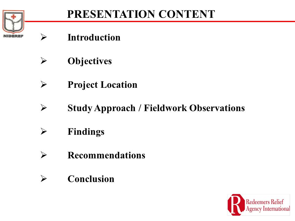 PRESENTATION CONTENT Introduction Objectives Project Location