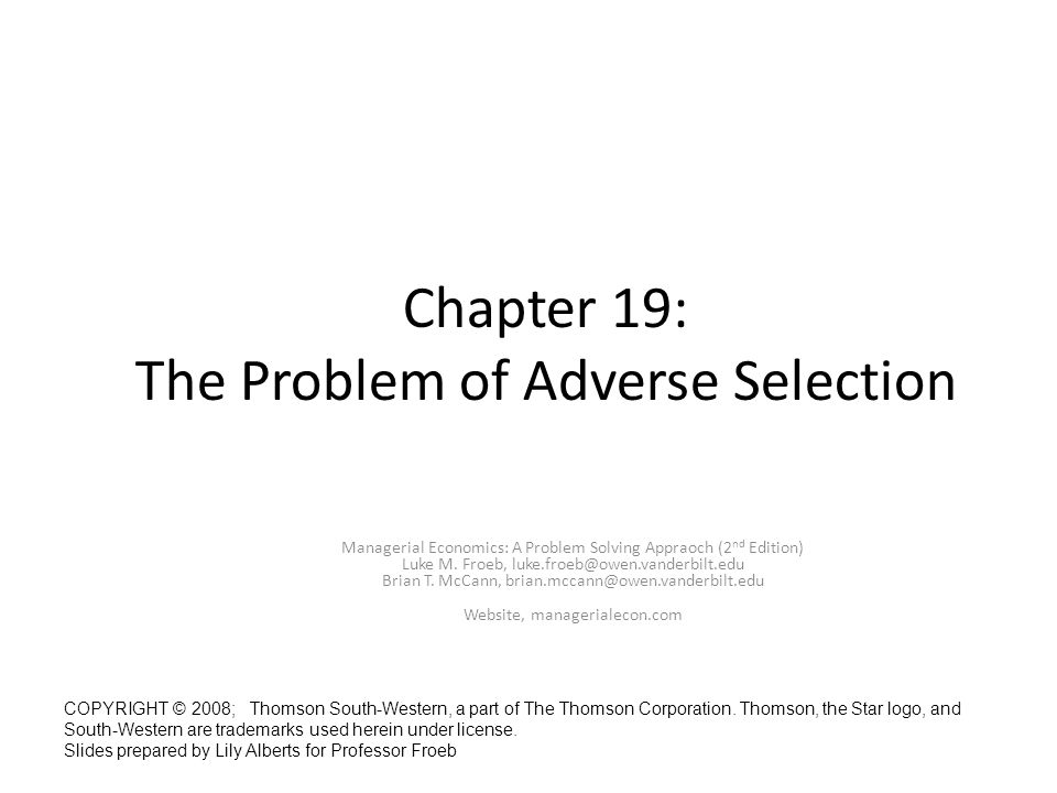 Chapter 19: The Problem of Adverse Selection
