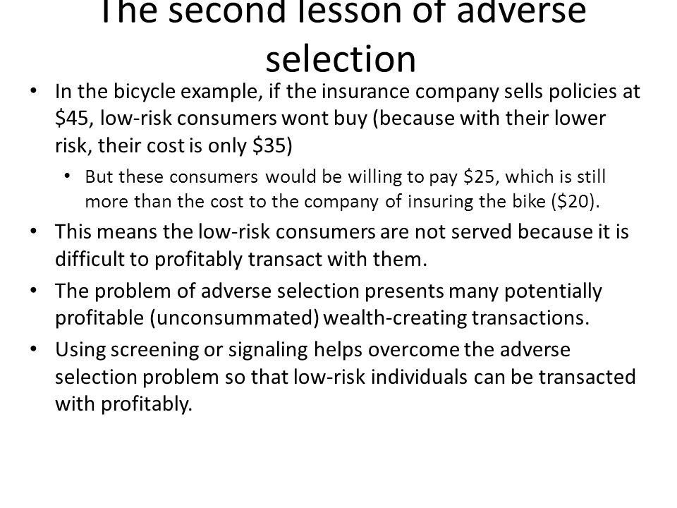 The second lesson of adverse selection
