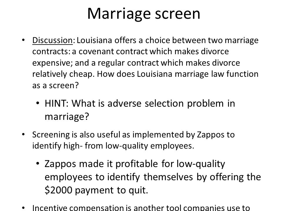 Marriage screen HINT: What is adverse selection problem in marriage
