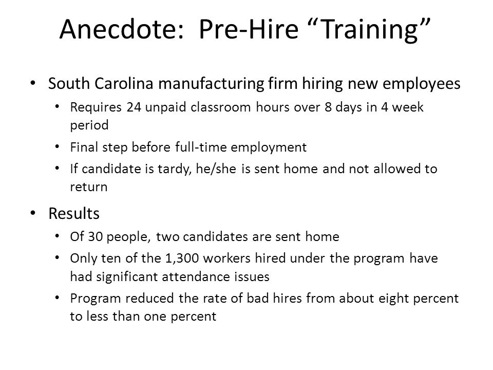 Anecdote: Pre-Hire Training