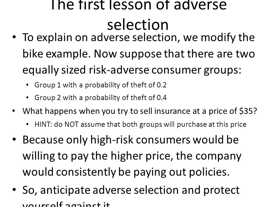 The first lesson of adverse selection