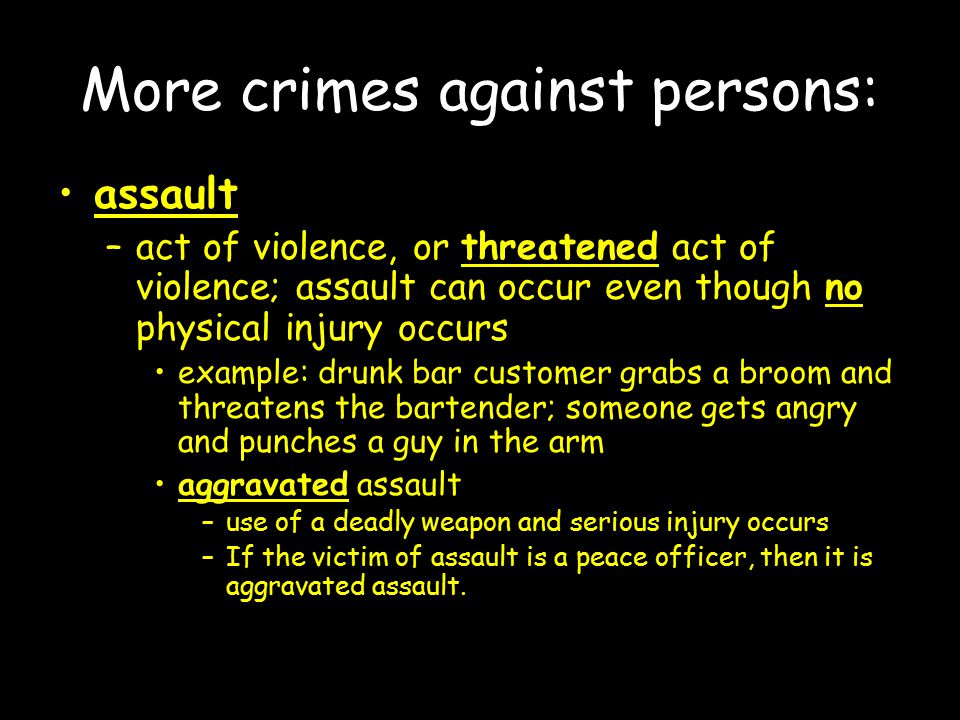 More crimes against persons: