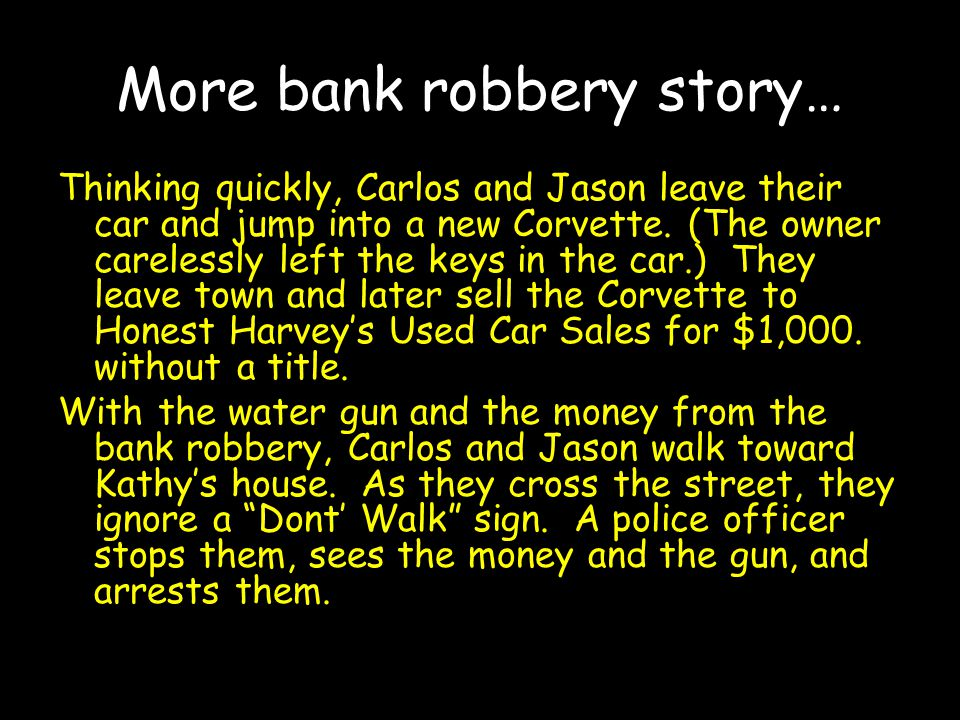 More bank robbery story…