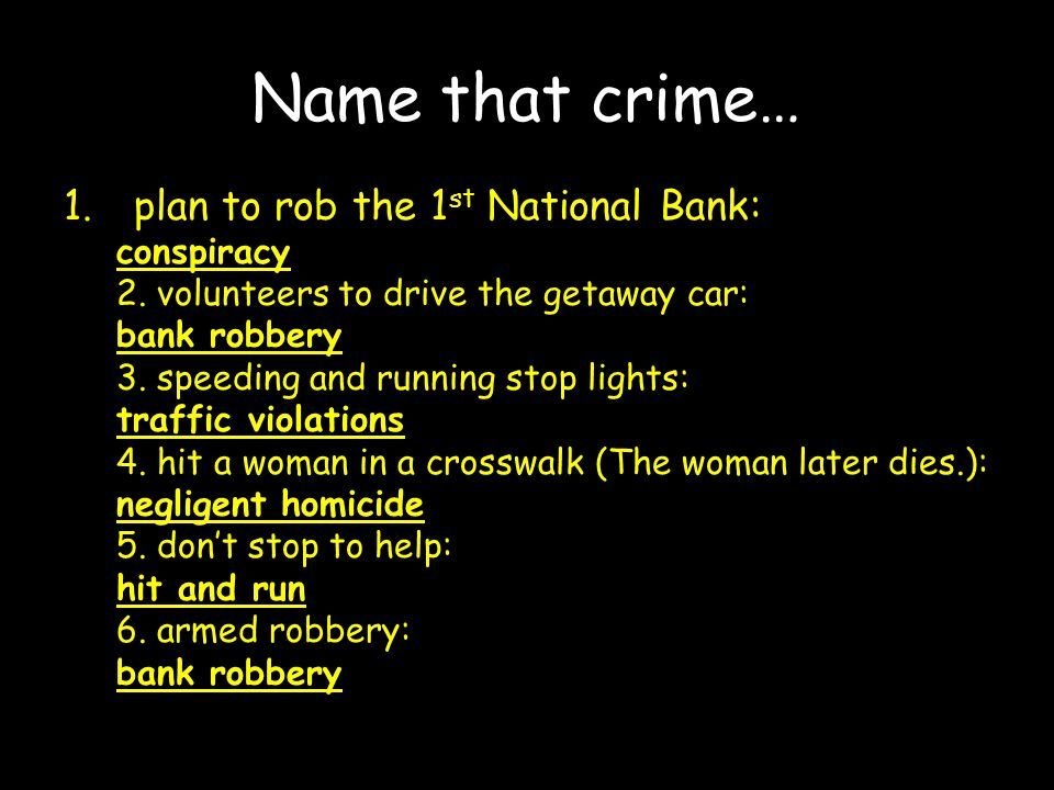 Name that crime… plan to rob the 1st National Bank: conspiracy