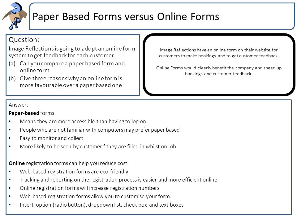 Paper Based Forms versus Online Forms
