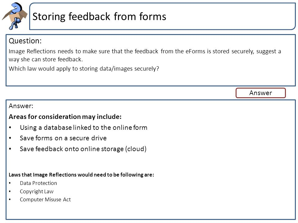 Storing feedback from forms