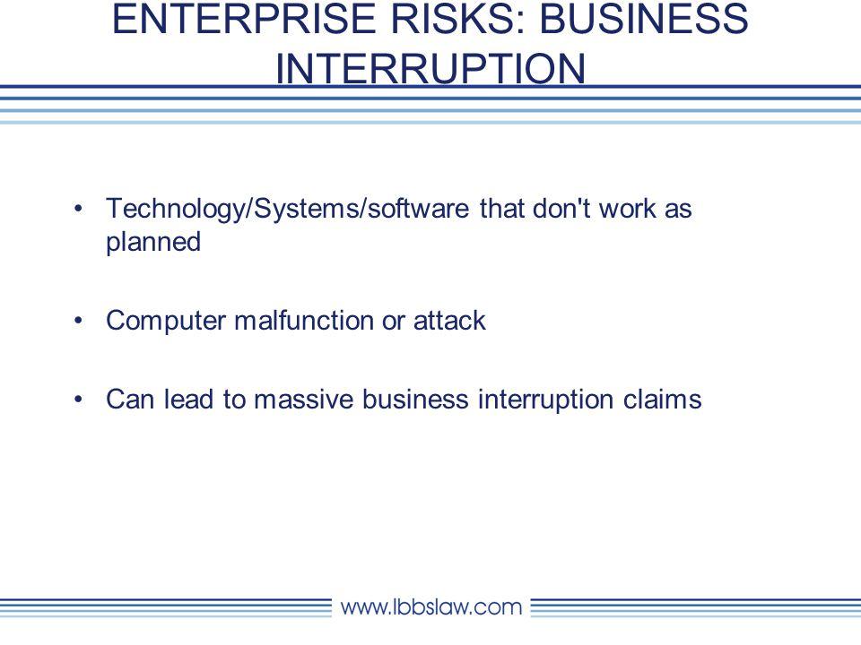 ENTERPRISE RISKS: BUSINESS INTERRUPTION