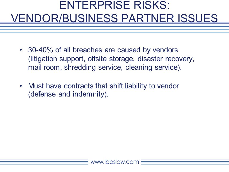 ENTERPRISE RISKS: VENDOR/BUSINESS PARTNER ISSUES