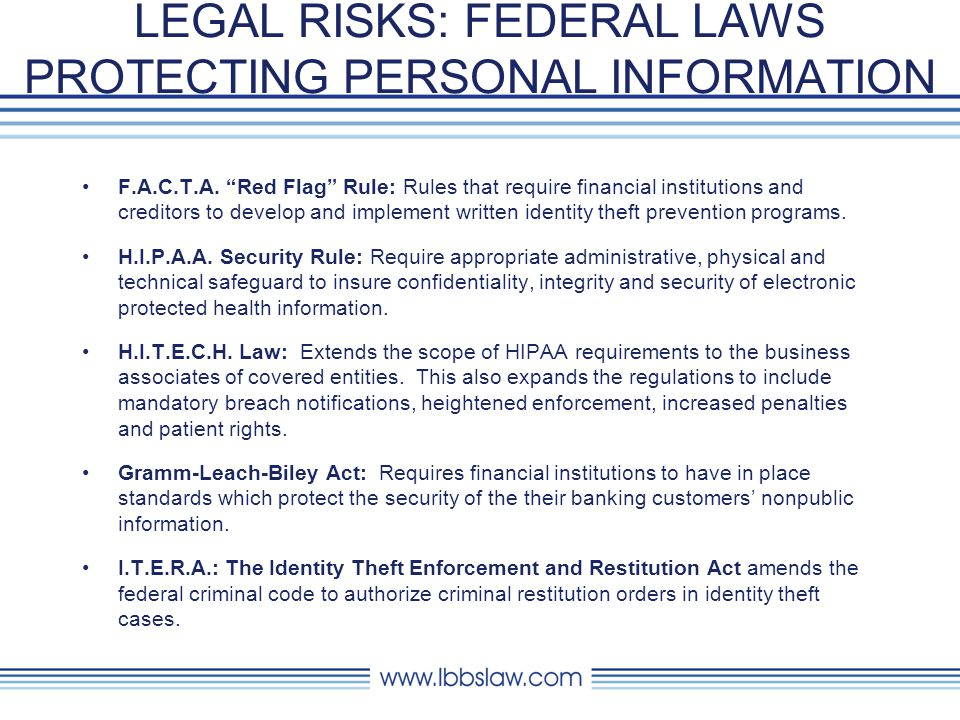 LEGAL RISKS: FEDERAL LAWS PROTECTING PERSONAL INFORMATION