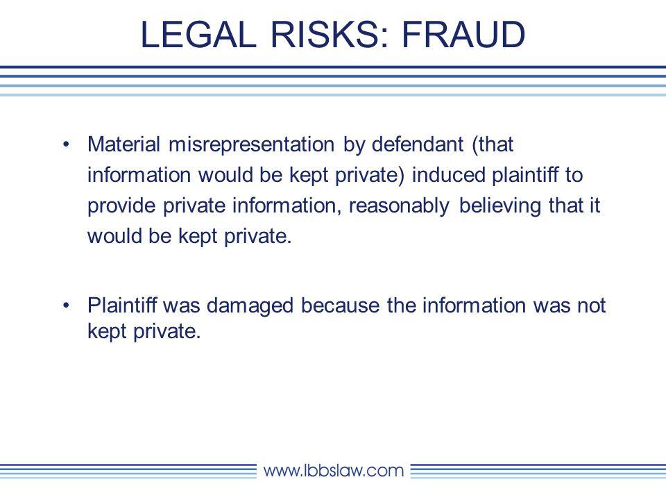 LEGAL RISKS: FRAUD