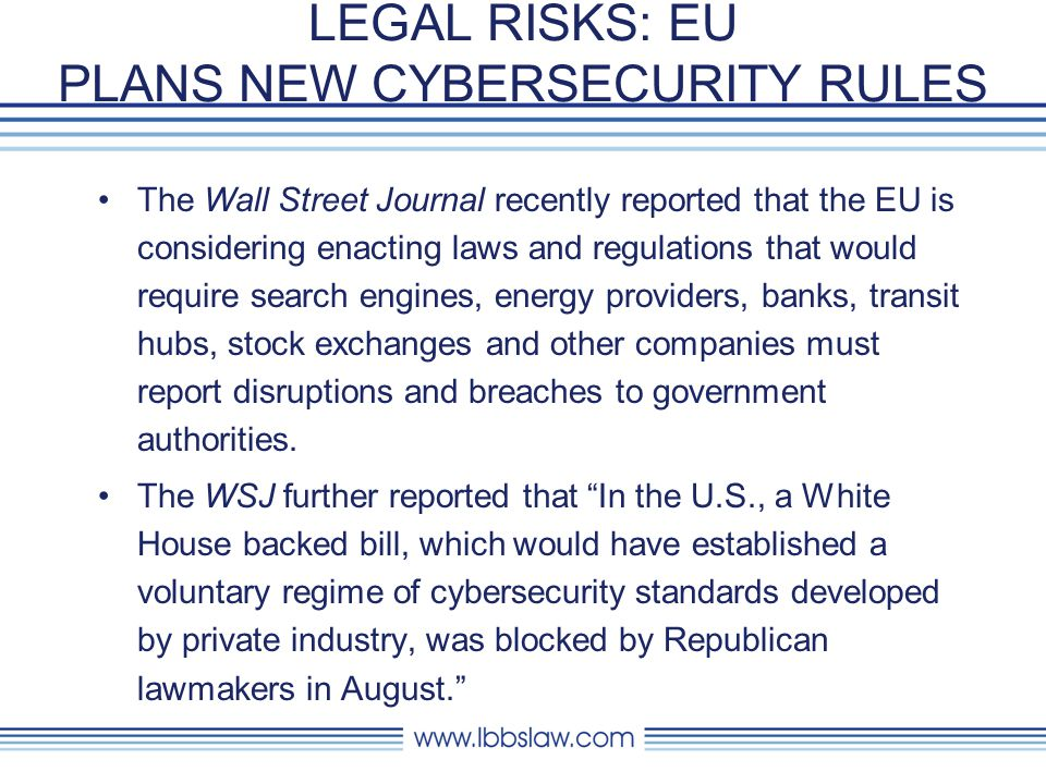 LEGAL RISKS: EU PLANS NEW CYBERSECURITY RULES