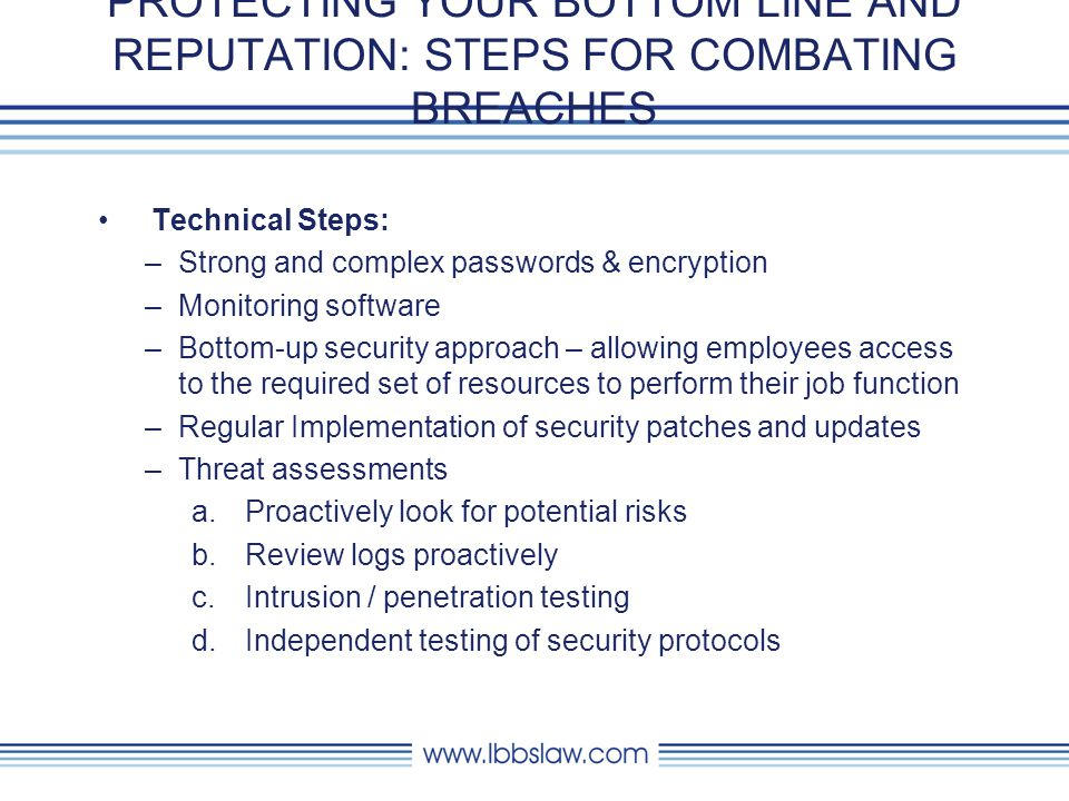 PROTECTING YOUR BOTTOM LINE AND REPUTATION: STEPS FOR COMBATING BREACHES