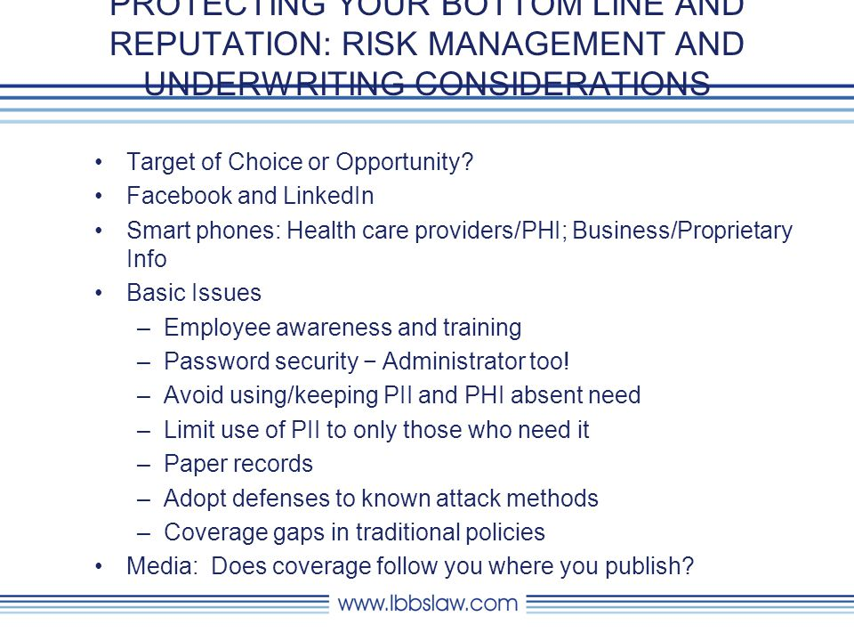 PROTECTING YOUR BOTTOM LINE AND REPUTATION: RISK MANAGEMENT AND UNDERWRITING CONSIDERATIONS