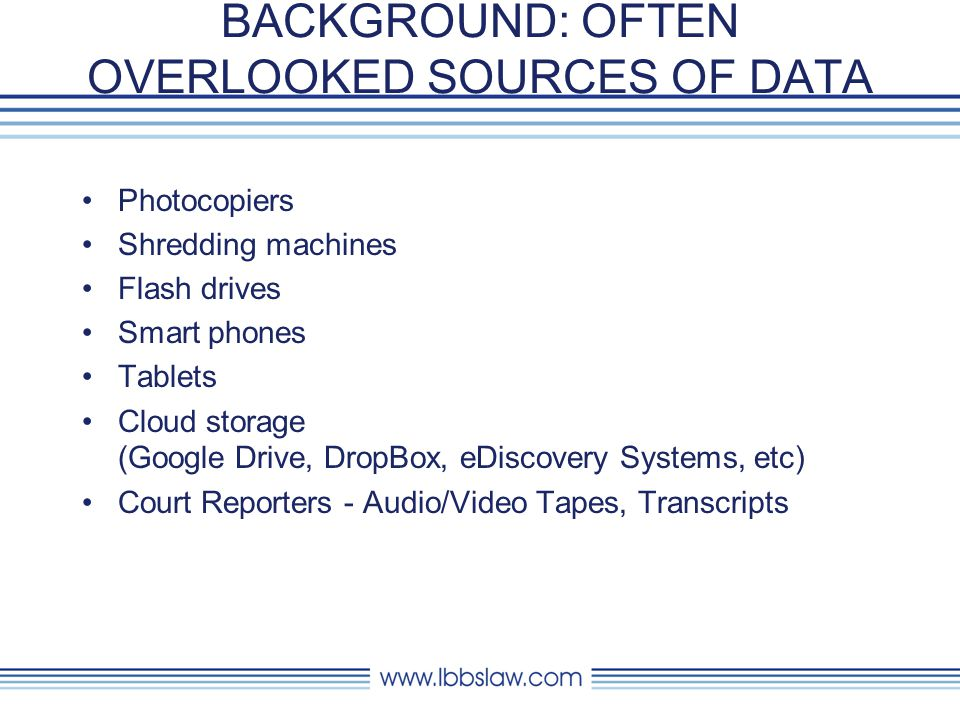BACKGROUND: OFTEN OVERLOOKED SOURCES OF DATA