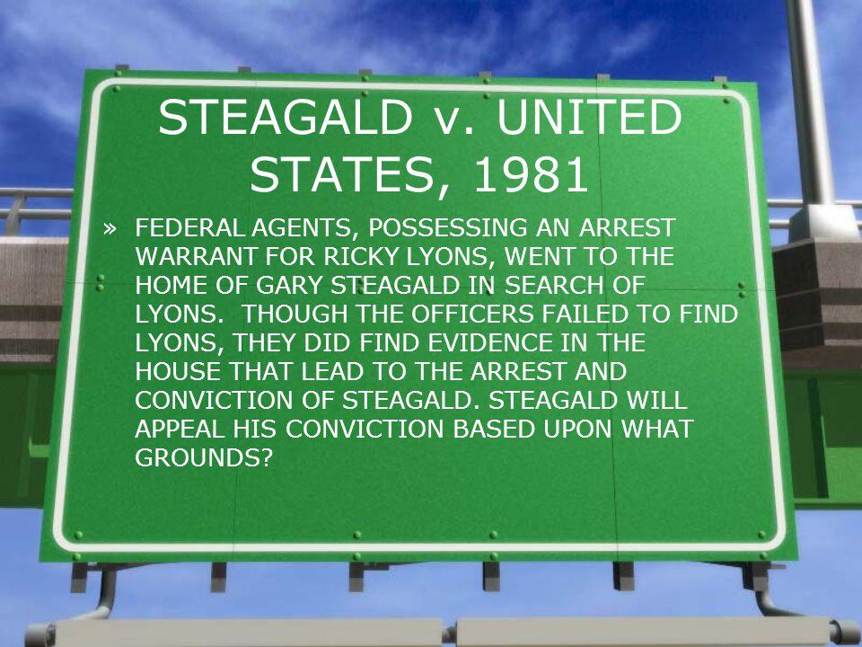 STEAGALD v. UNITED STATES, 1981