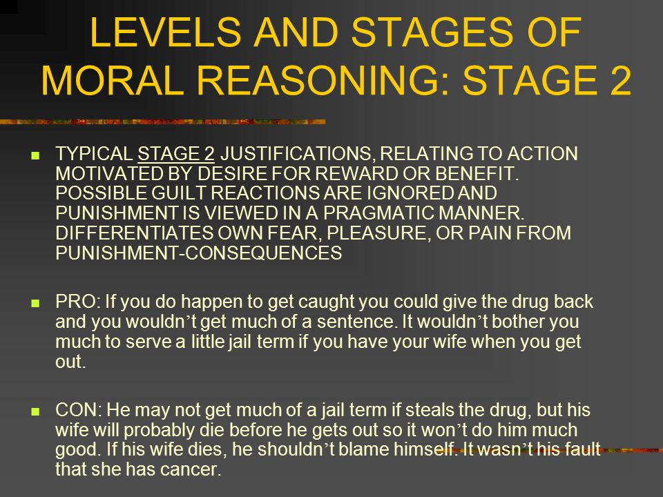 LEVELS AND STAGES OF MORAL REASONING: STAGE 2