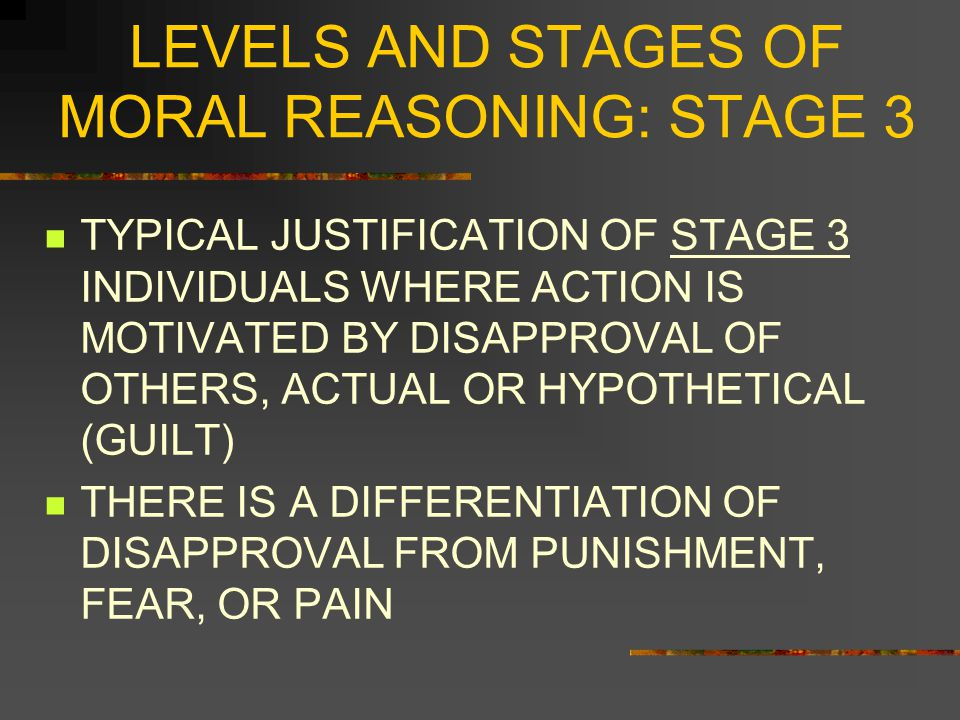 LEVELS AND STAGES OF MORAL REASONING: STAGE 3