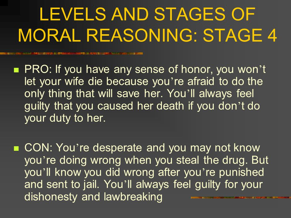 LEVELS AND STAGES OF MORAL REASONING: STAGE 4