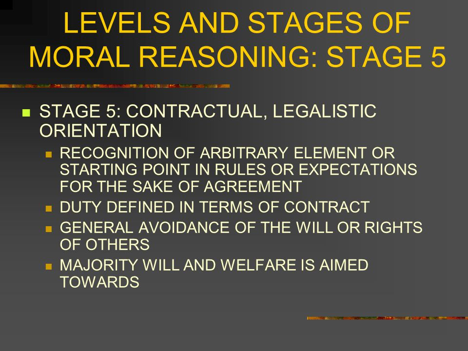 LEVELS AND STAGES OF MORAL REASONING: STAGE 5