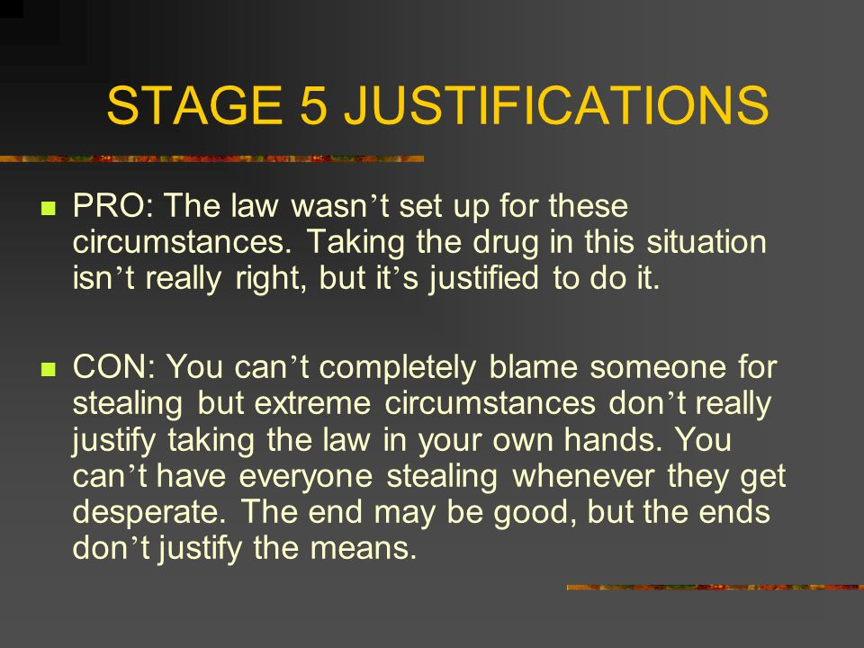 STAGE 5 JUSTIFICATIONS
