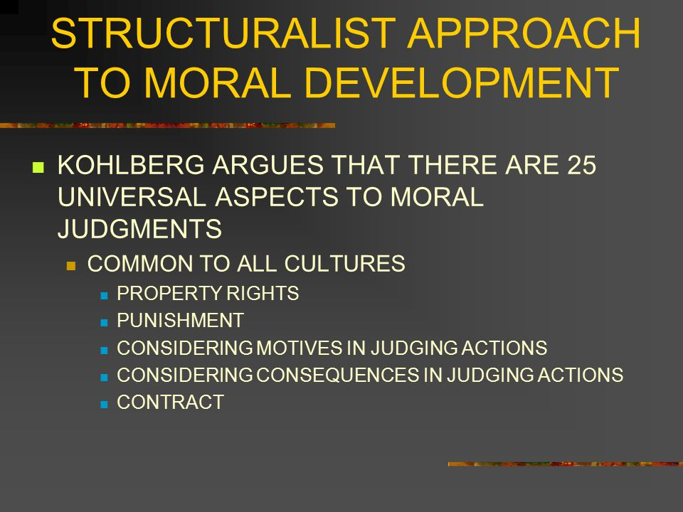 STRUCTURALIST APPROACH TO MORAL DEVELOPMENT